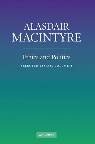 Ethics and Politics: Volume 2: Selected Essays (Hardback)