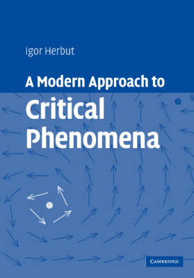 A Modern Approach to Critical Phenomena (Hardback)