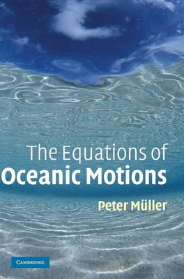 The Equations of Oceanic Motions (Hardback)