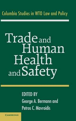 Trade and Human Health and Safety (Hardback)