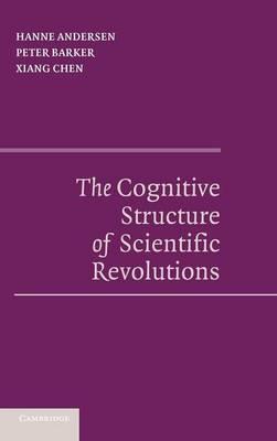 The Cognitive Structure of Scientific Revolutions (Hardback)