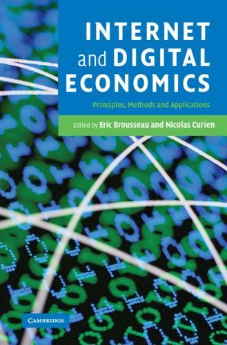 Internet and Digital Economics: Principles, Methods and Applications (Hardback)