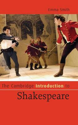 The Cambridge Introduction to Shakespeare - Cambridge Introductions to Literature (Hardback)