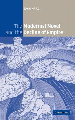 The Modernist Novel and the Decline of Empire (Hardback)