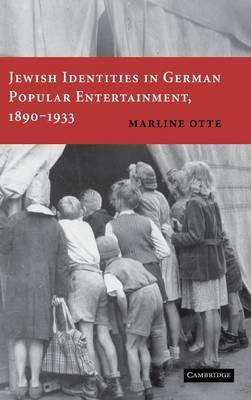 Jewish Identities in German Popular Entertainment, 1890-1933 (Hardback)