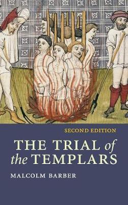 The Trial of the Templars - Canto Classics (Hardback)