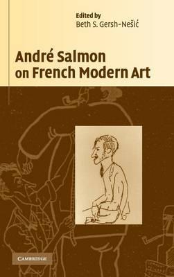 Andre Salmon on French Modern Art (Hardback)