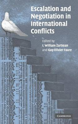 Escalation and Negotiation in International Conflicts (Hardback)