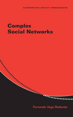 Complex Social Networks - Econometric Society Monographs 44 (Hardback)