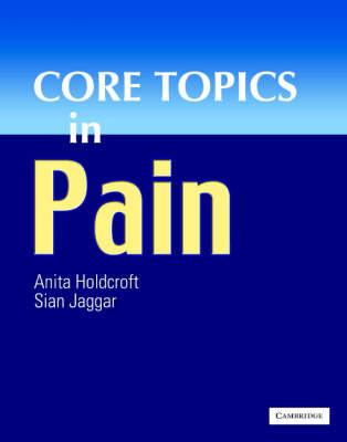 Core Topics in Pain (Hardback)