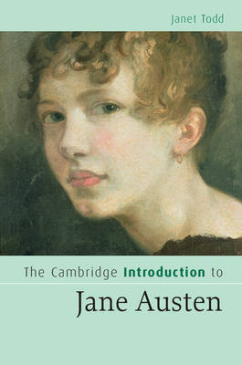 The Cambridge Introduction to Jane Austen - Cambridge Introductions to Literature (Hardback)