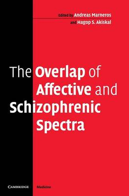 The Overlap of Affective and Schizophrenic Spectra (Hardback)