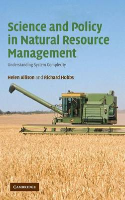 Science and Policy in Natural Resource Management: Understanding System Complexity (Hardback)