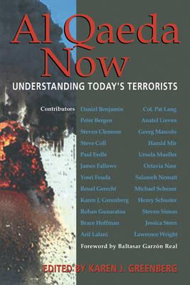 Al Qaeda Now: Understanding Today's Terrorists (Hardback)