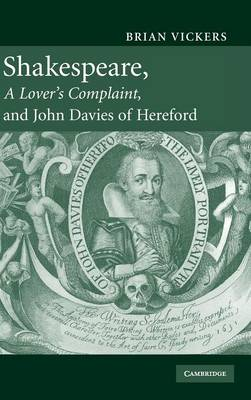 Shakespeare, 'A Lover's Complaint', and John Davies of Hereford (Hardback)