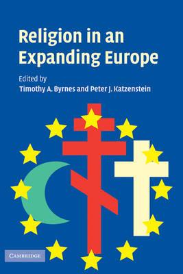 Religion in an Expanding Europe (Hardback)