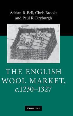 The English Wool Market, c.1230-1327 (Hardback)