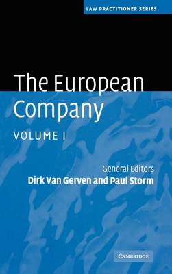 The European Company - Law Practitioner Series (Hardback)