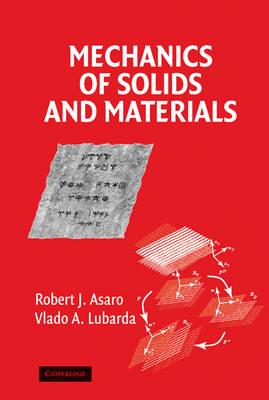 Mechanics of Solids and Materials (Hardback)