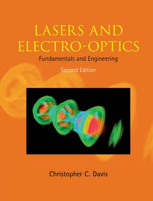 Lasers and Electro-optics: Fundamentals and Engineering (Hardback)