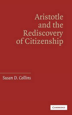 Aristotle and the Rediscovery of Citizenship (Hardback)