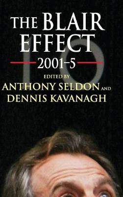 The Blair Effect 2001-5 (Hardback)