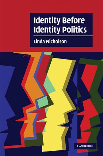 Identity Before Identity Politics - Cambridge Cultural Social Studies (Hardback)