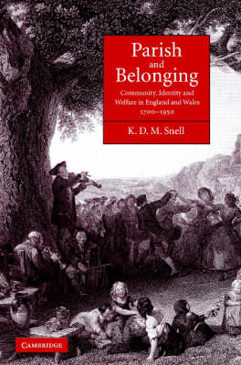 Parish and Belonging: Community, Identity and Welfare in England and Wales, 1700-1950 (Hardback)
