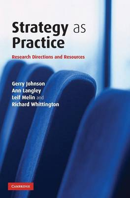 Strategy as Practice: Research Directions and Resources (Hardback)