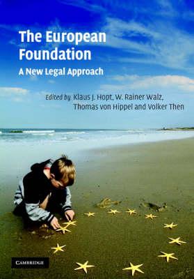 The European Foundation: A New Legal Approach (Hardback)