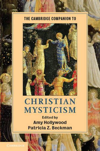 The Cambridge Companion to Christian Mysticism - Cambridge Companions to Religion (Hardback)