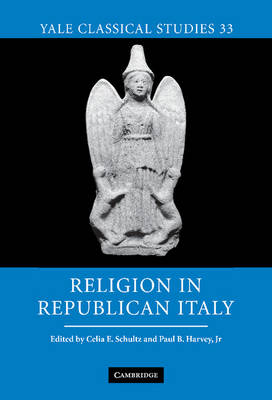 Religion in Republican Italy - Yale Classical Studies 33 (Hardback)