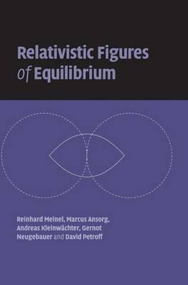 Relativistic Figures of Equilibrium (Hardback)