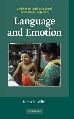 Language and Emotion - Studies in the Social and Cultural Foundations of Language 25 (Hardback)