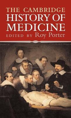 The Cambridge History of Medicine (Hardback)