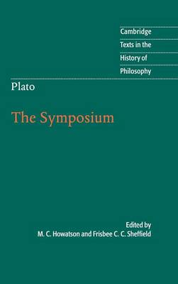 Plato: The Symposium - Cambridge Texts in the History of Philosophy (Hardback)