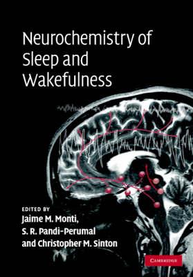 Neurochemistry of Sleep and Wakefulness (Hardback)