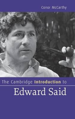 The Cambridge Introduction to Edward Said - Cambridge Introductions to Literature (Hardback)