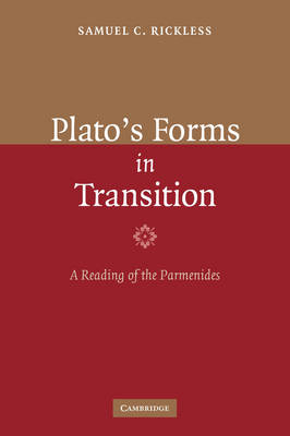 Plato's Forms in Transition: A Reading of the Parmenides (Hardback)
