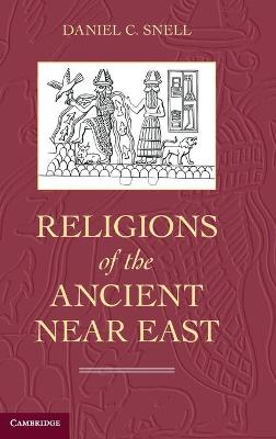 Religions of the Ancient Near East (Hardback)