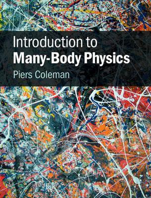 Introduction to Many-Body Physics (Hardback)