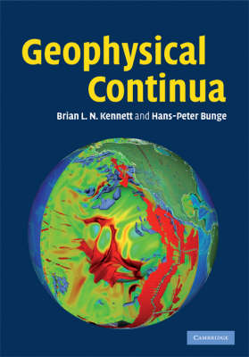 Geophysical Continua: Deformation in the Earth's Interior (Hardback)