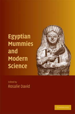 Egyptian Mummies and Modern Science (Hardback)
