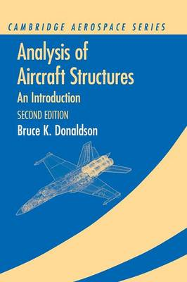 Analysis of Aircraft Structures: An Introduction - Cambridge Aerospace Series (Hardback)