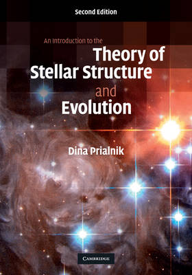 An Introduction to the Theory of Stellar Structure and Evolution (Hardback)