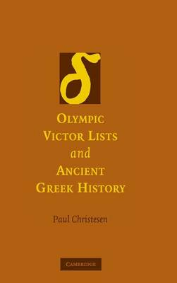 Olympic Victor Lists and Ancient Greek History (Hardback)