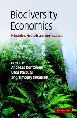 Biodiversity Economics: Principles, Methods and Applications (Hardback)