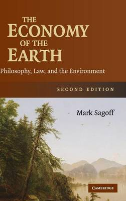 The Economy of the Earth: Philosophy, Law, and the Environment (Hardback)