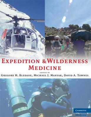 Expedition and Wilderness Medicine (Hardback)