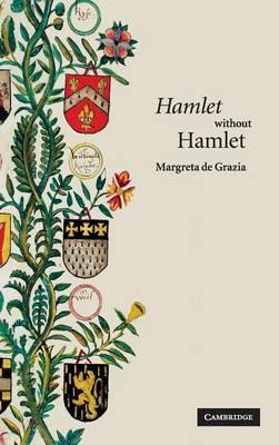 'Hamlet' without Hamlet (Hardback)